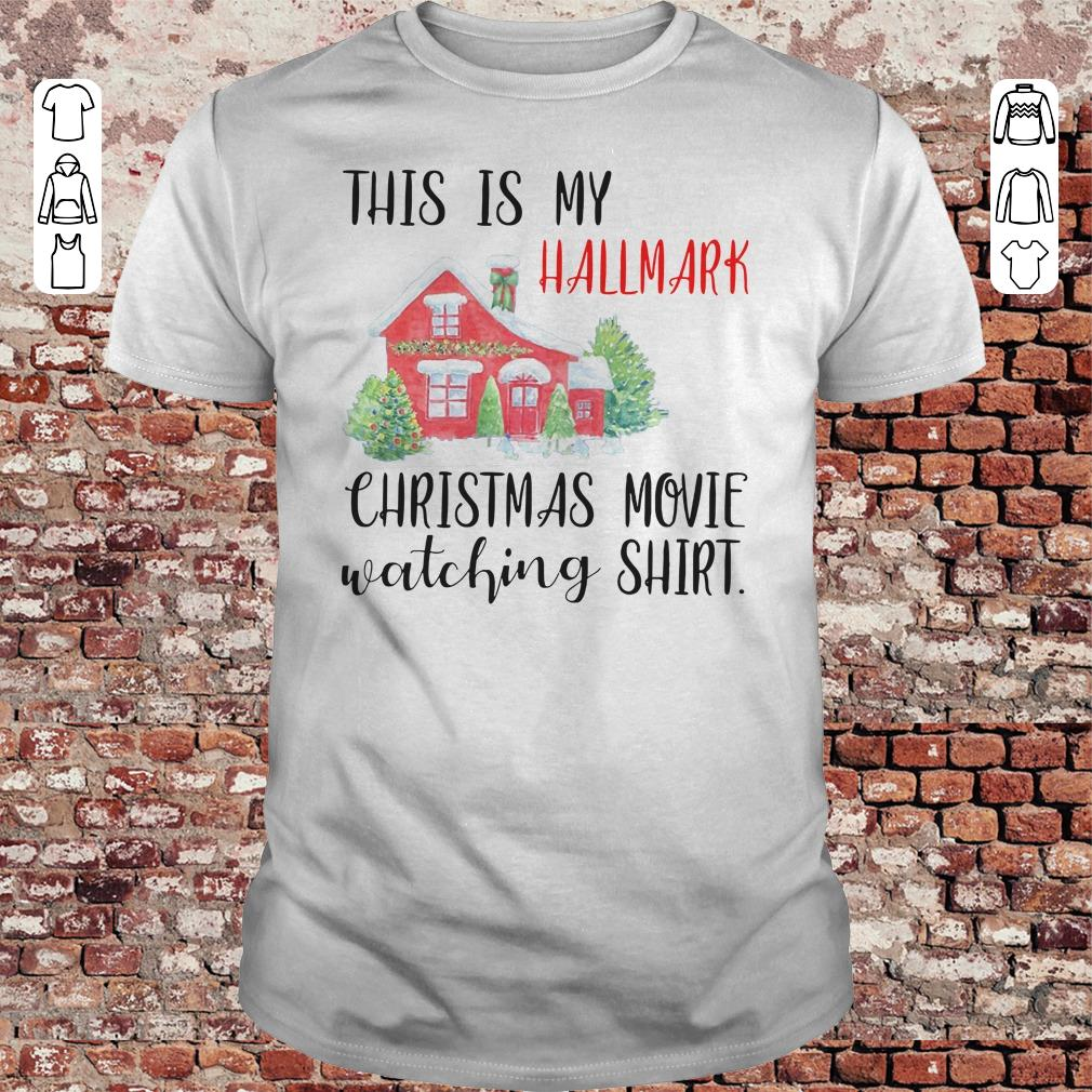 a10bcb87a This is my Hallmark christmas movie watching shirt, sweater, hoodie
