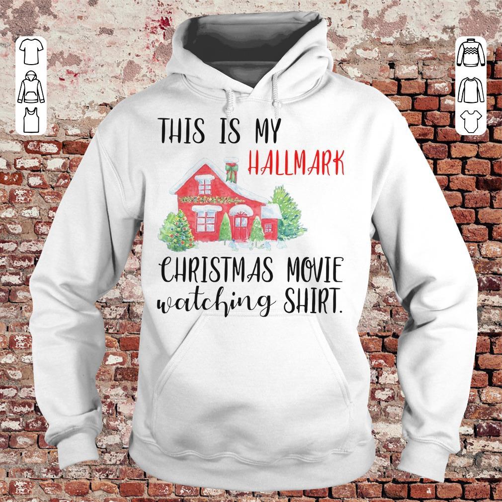 This is my Hallmark christmas movie watching shirt Hoodie