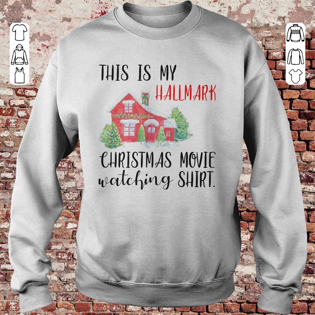 https://unicornshirts.net/images/2018/11/This-is-my-Hallmark-christmas-movie-watching-shirt-Sweatshirt-Unisex.jpg