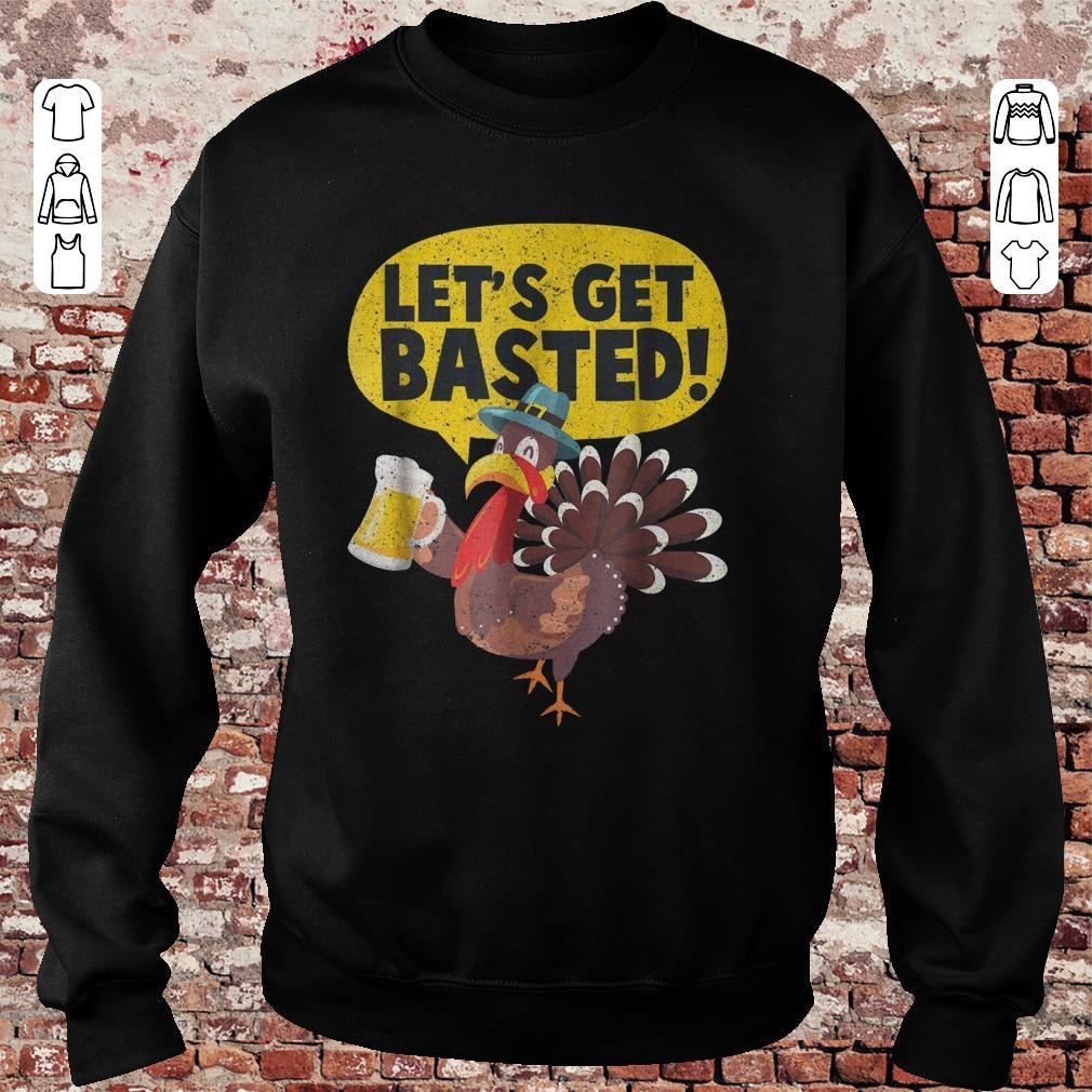 https://unicornshirts.net/images/2018/11/Turkey-Let-s-get-basted-shirt-Sweatshirt-Unisex.jpg