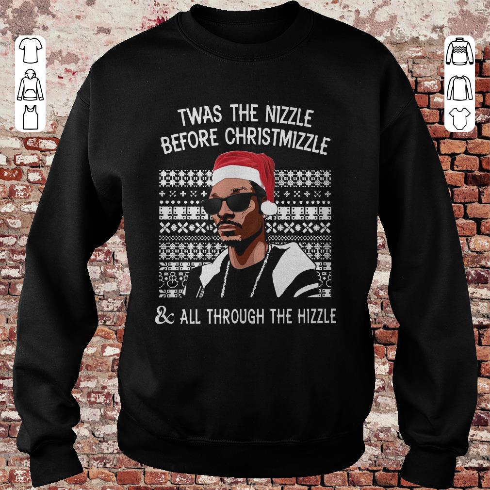 https://unicornshirts.net/images/2018/11/Twas-the-Nizzle-before-christmizzle-and-all-through-the-hizzle-shirt-Sweatshirt-Unisex.jpg