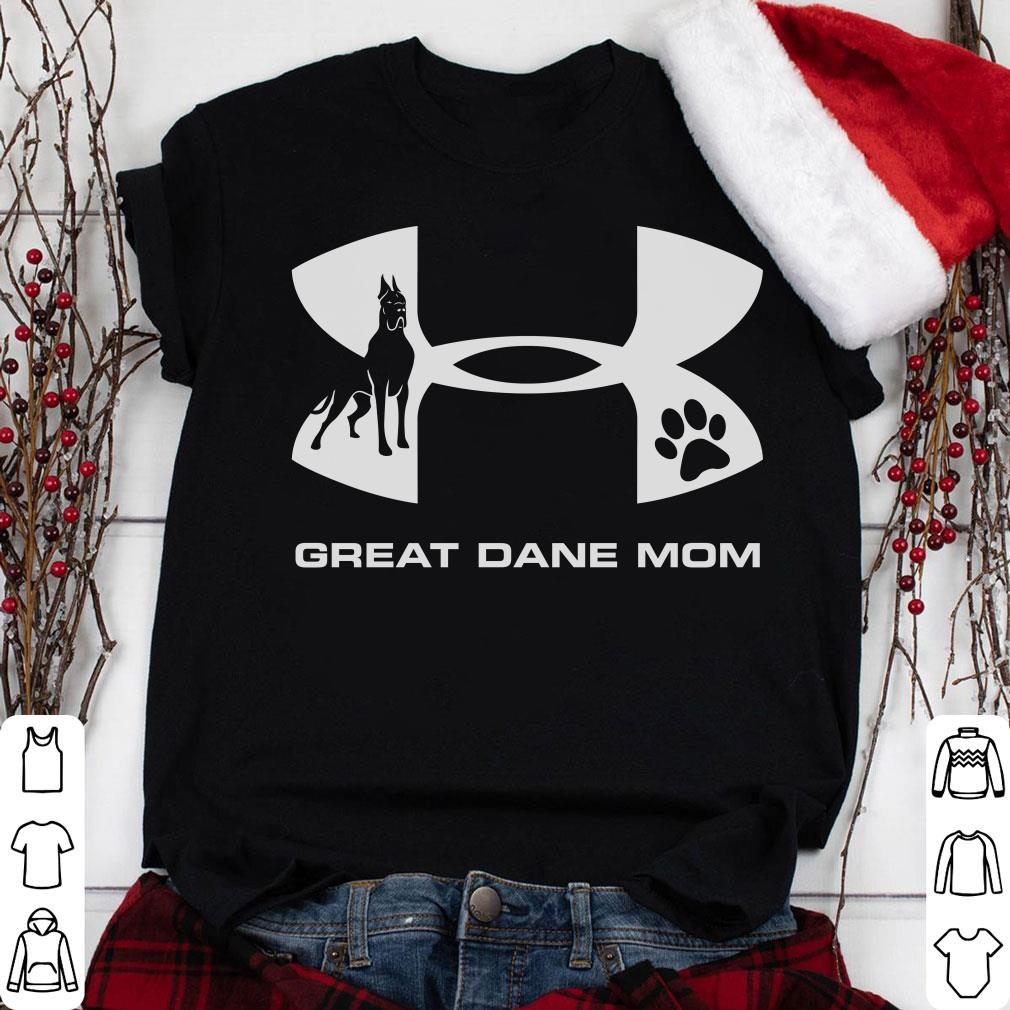 Under Armour Great Dane Mom shirt