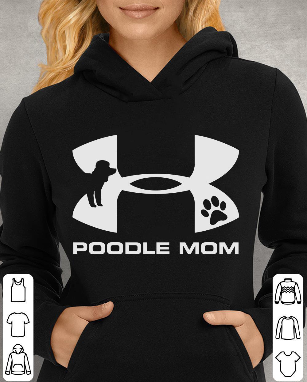 https://unicornshirts.net/images/2018/11/Under-Armour-Poodle-Mom-shirt_4.jpg