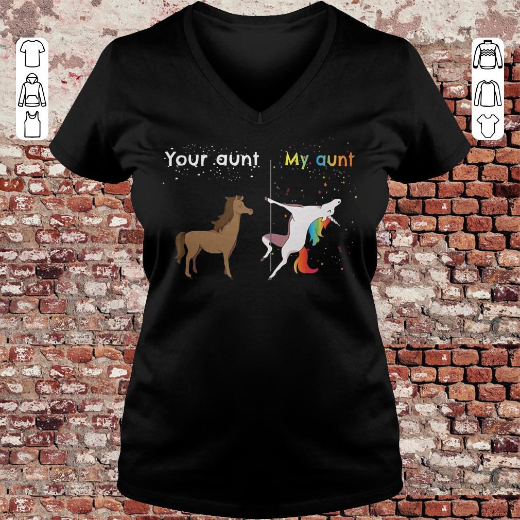 Your aunt My aunt unicorn shirt Ladies V-Neck