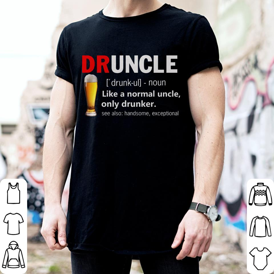 Drunkle Definnation shirt