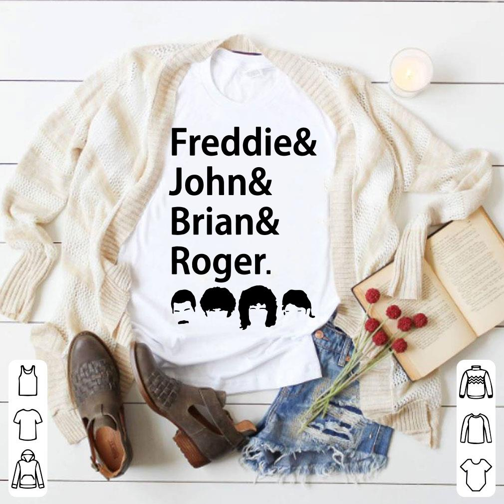 Freddies and John and Brian and Roger shirt