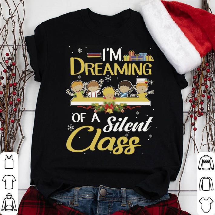 Teacher Kid I'm Dreaming Of A Silent Class shirt 1