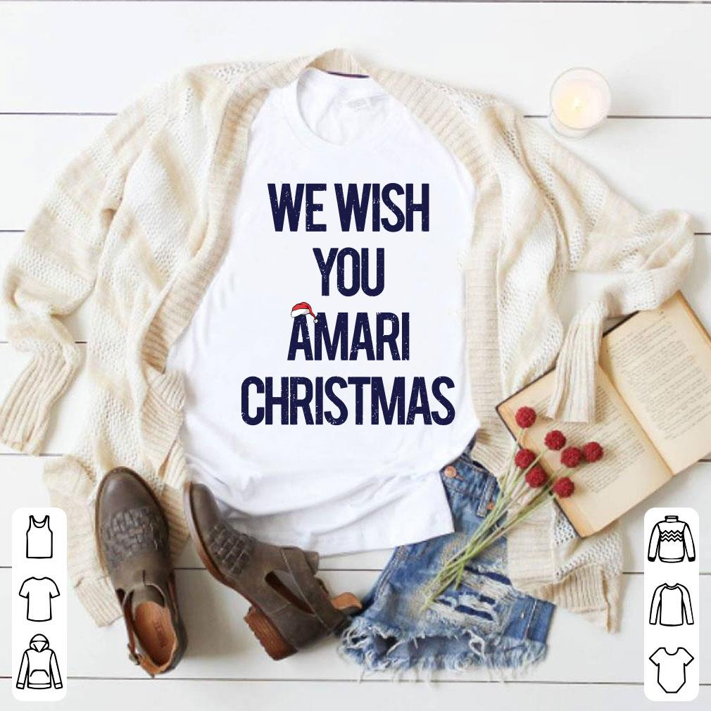 We wish you amari christmas shirt