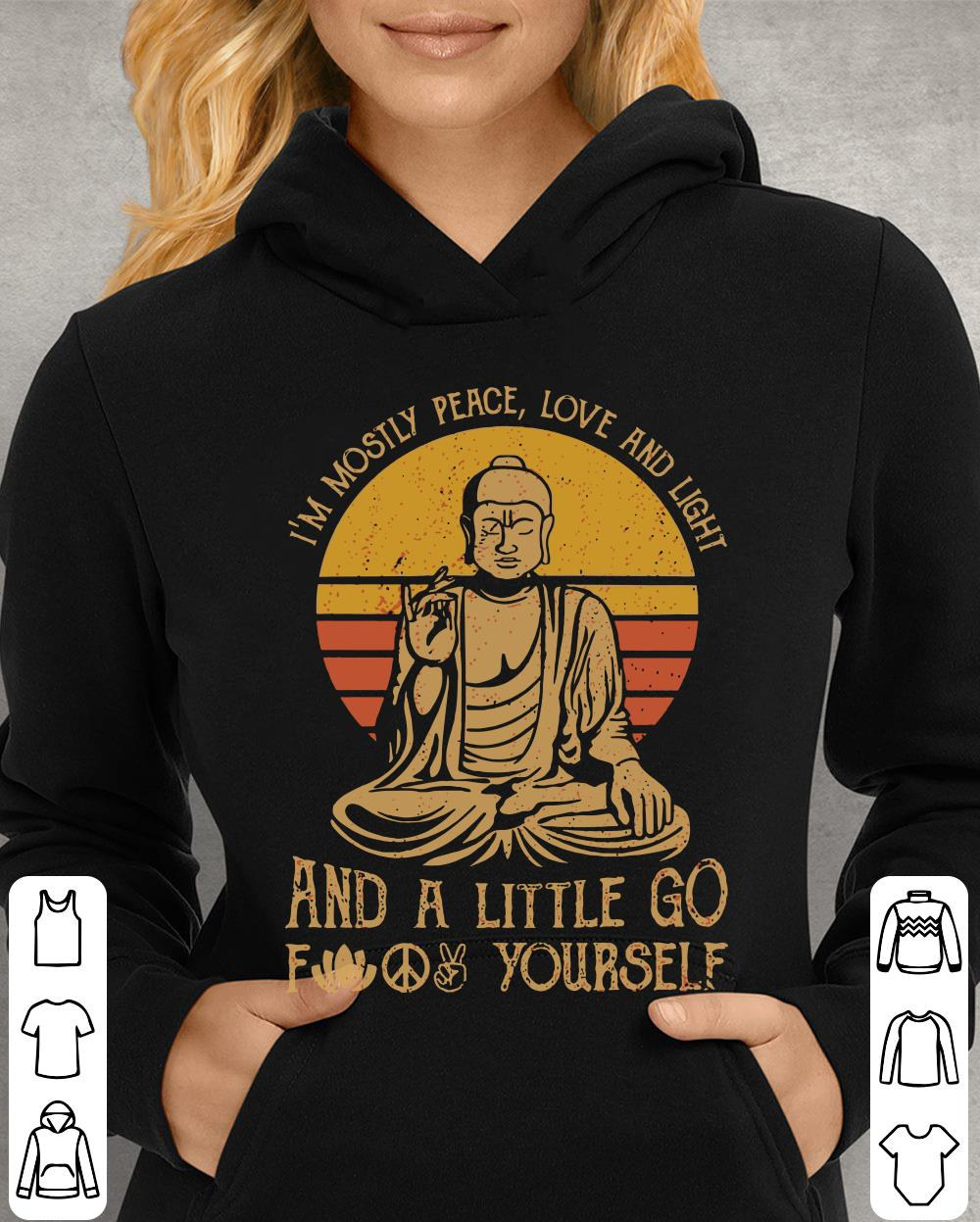 https://unicornshirts.net/images/2019/01/Buddha-Yoga-I-m-mostly-peace-love-and-light-and-a-little-go-fuck-yourself-shirt_4-1.jpg