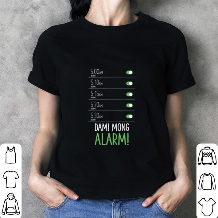 Dami Mong Alarm shirt