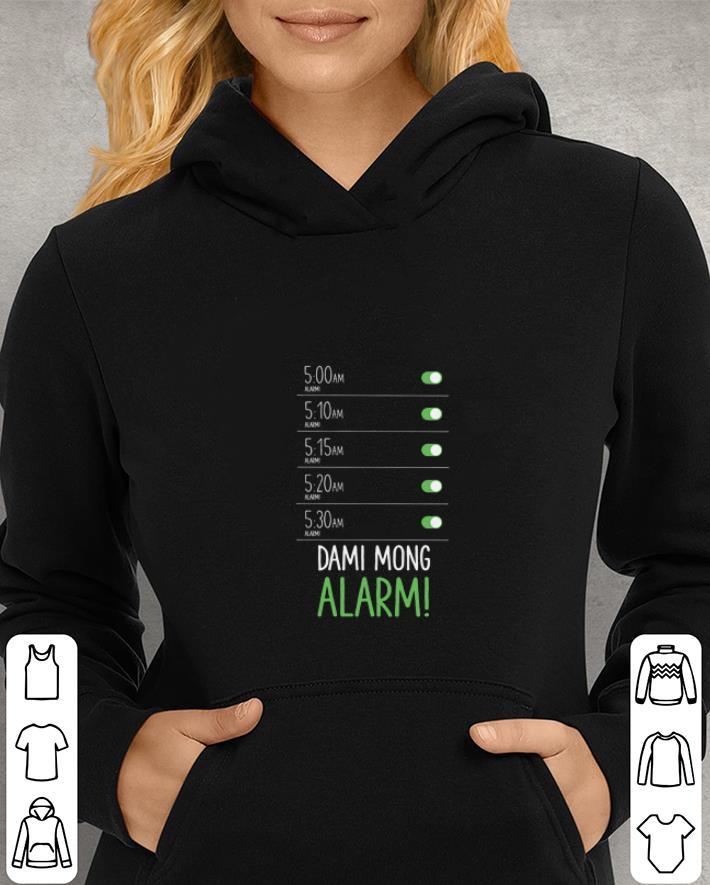 https://unicornshirts.net/images/2019/01/Dami-Mong-Alarm-shirt_4.jpg