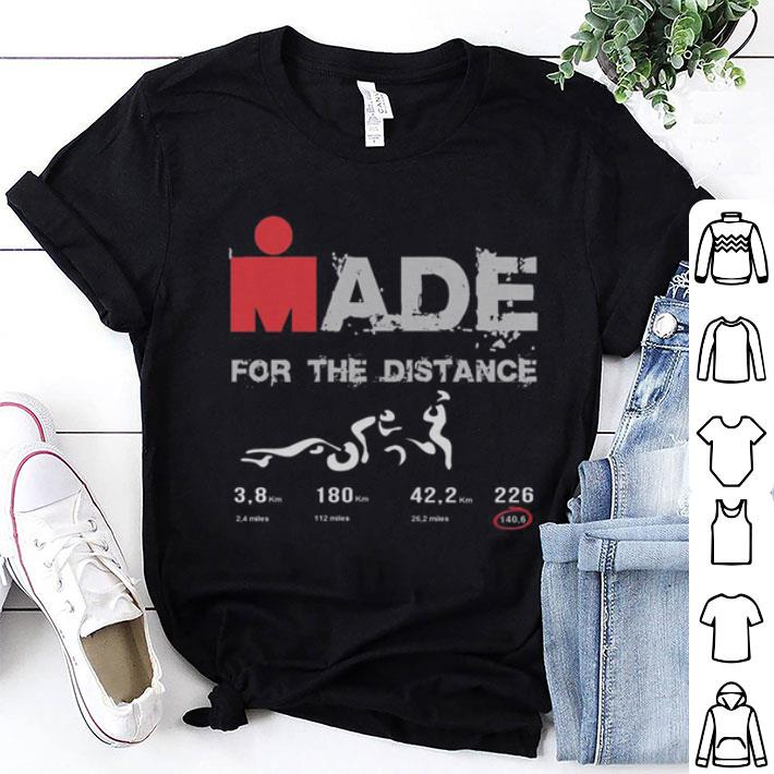 Ironman made for the distance shirt