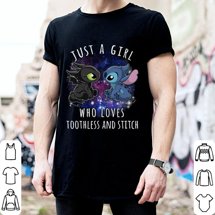 Just a girl who loves toothless and stitch shirt