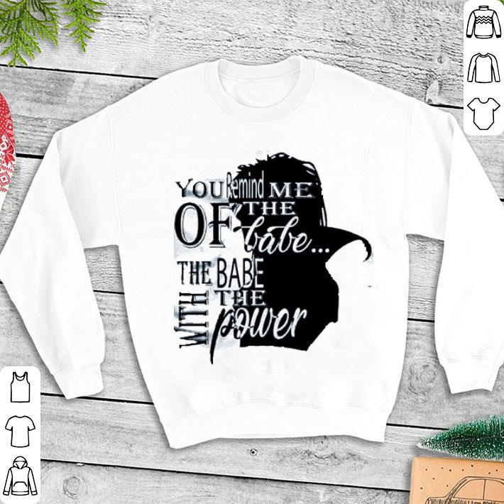 Labyrinth You remind me the of babe the babe with the power shirt