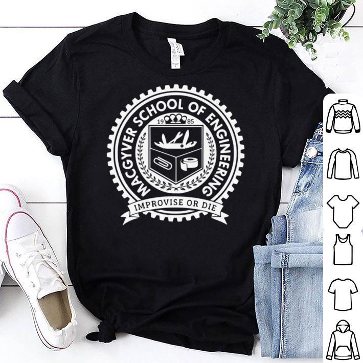 Macgyver School Of Engineering shirt
