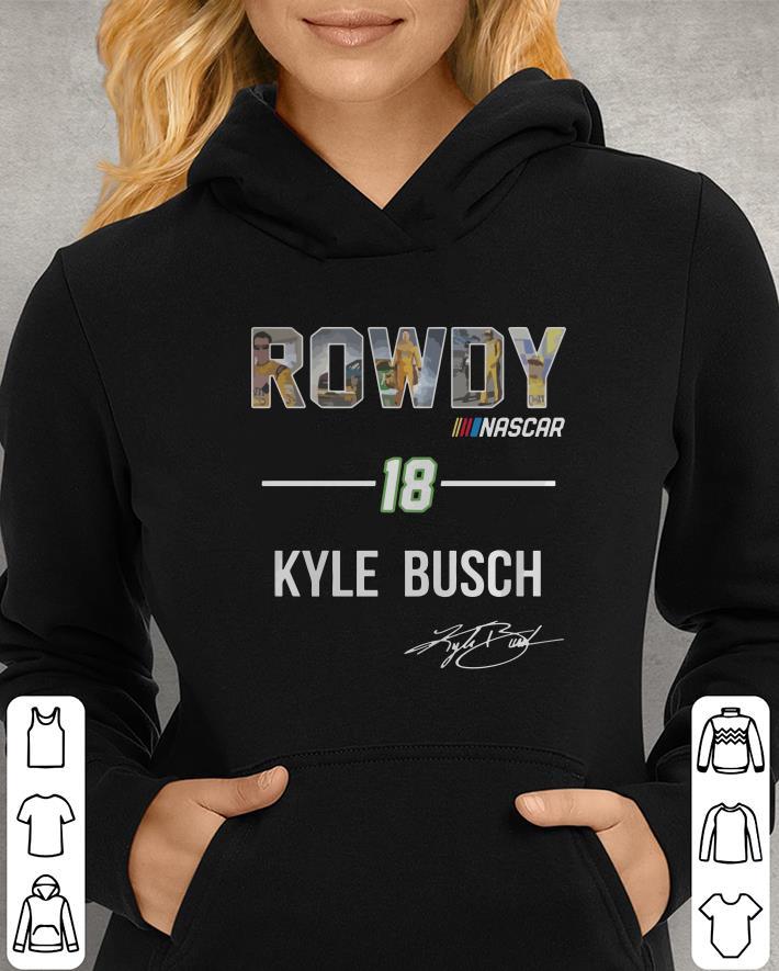https://unicornshirts.net/images/2019/01/Rowdy-Nascar-18-Kyle-Busch-shirt_4.jpg