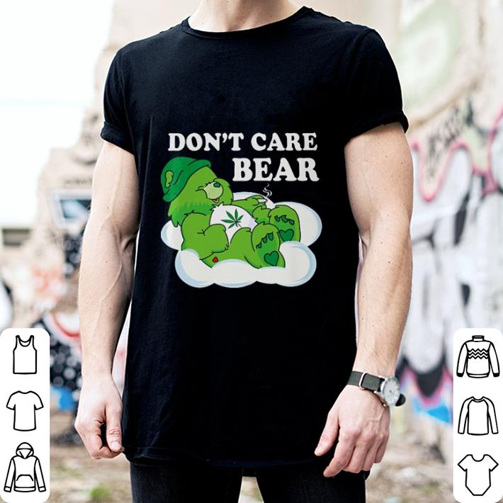 Don't care bear Weed shirt