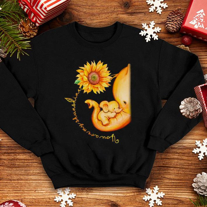 Sunflower Elephant Mom You Are My Sunshine shirt