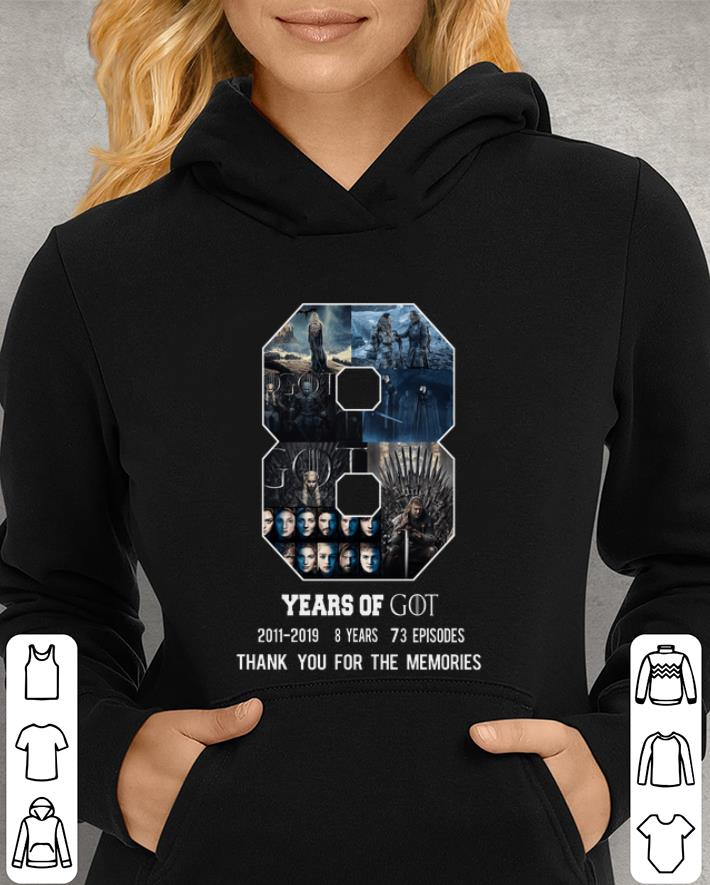 8 Year of Game Of Thrones 2011-2019 8 season Thank you for the memories shirt