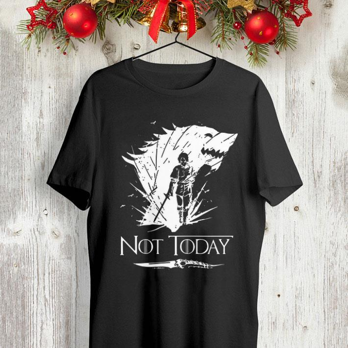 Arya Stark GOT Not today Game Of Thrones shirt