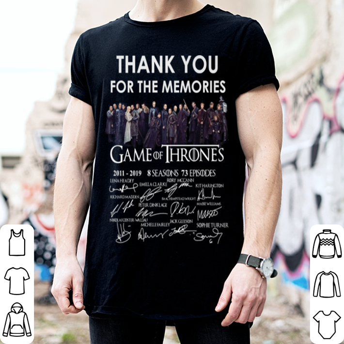 Thank you for the memories Game Of Thrones 2011-2019 8 seasons shirt