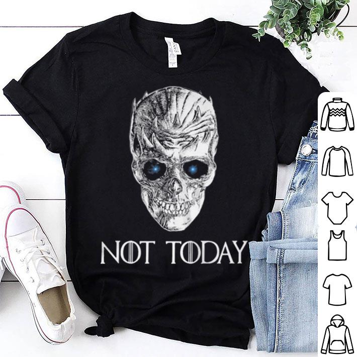Game Of Thrones Night King not today skull shirt