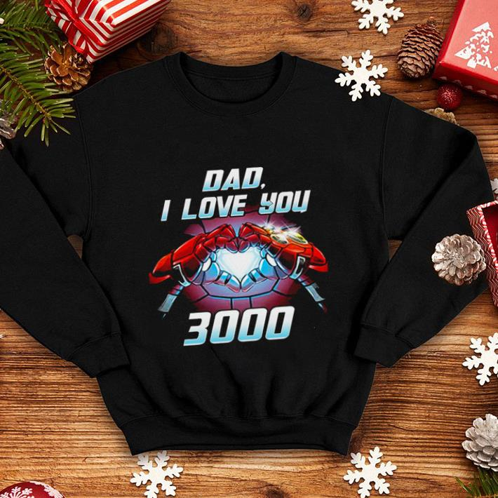 Iron Man Dad i love you 3000 Avengers Endgame shirt