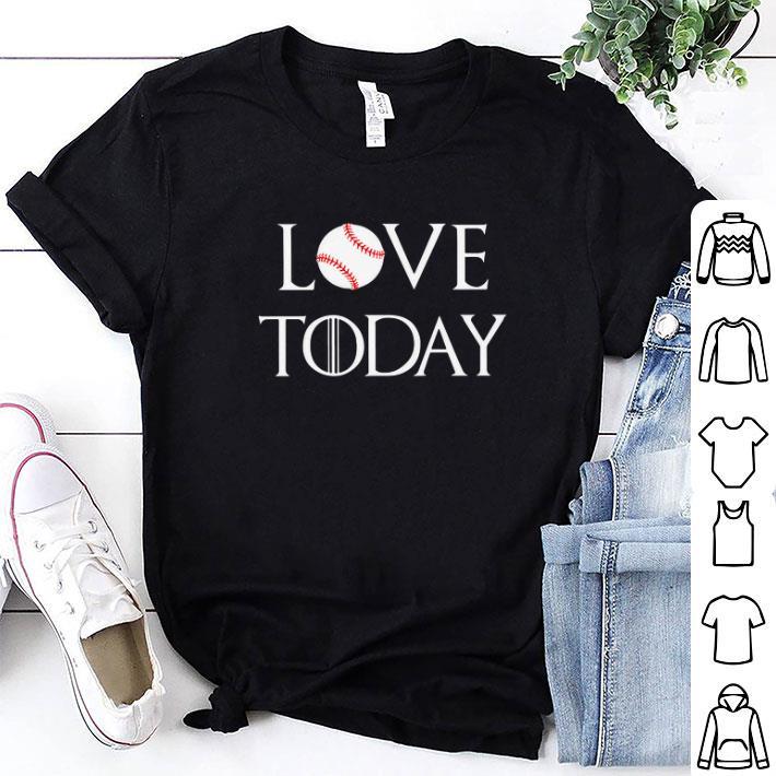 Softball love today Game Of Thrones shirt