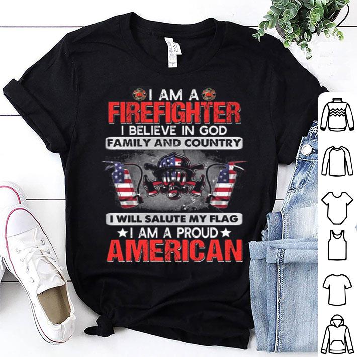 I am a firefighter i believe in god family and country American flag shirt