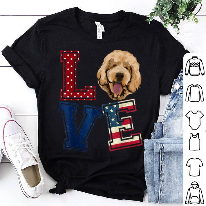 Love Goldendoodle American Flag Patriotic 4th Of July shirt