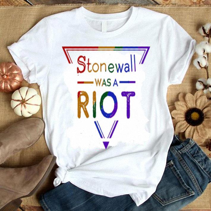 Stonewall Was a Riot LGBT shirt
