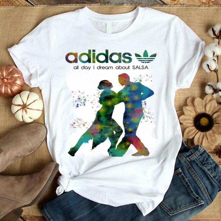 marioneta Raza humana Luminancia  adidas all day i dream about Salsa shirt, hoodie, sweater, longsleeve  t-shirt