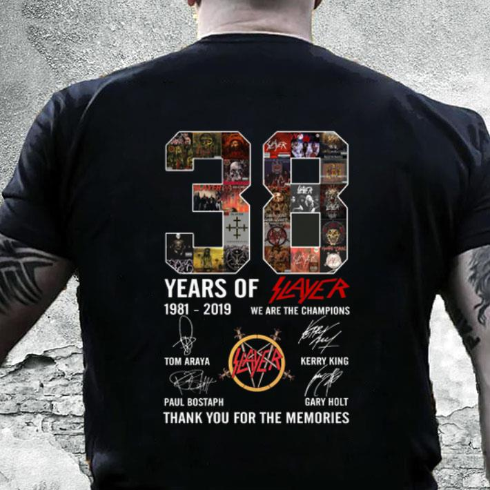 38 Years Of Slayer 1981-2019 we are the champions signatures shirt