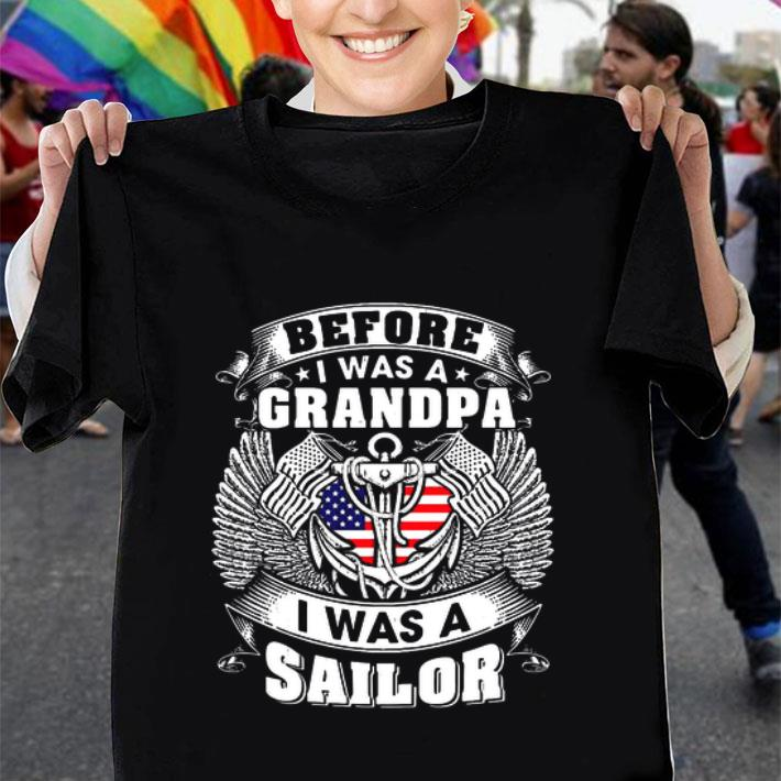 Before i was a grandpa i was a sailor shirt