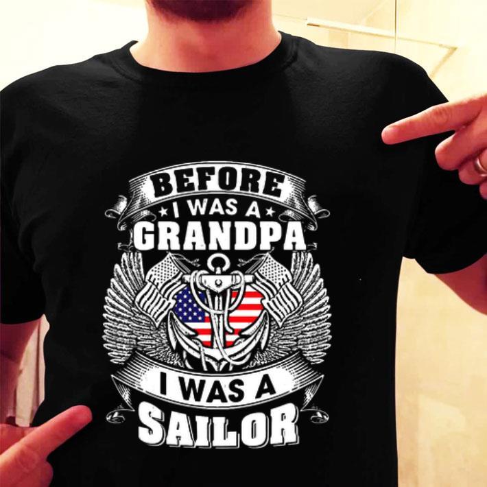 Before i was a grandpa i was a sailor shirt