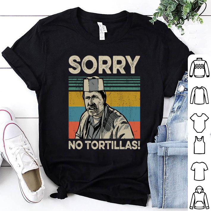 Blood In Blood Sorry No Tortillas Vintage shirt