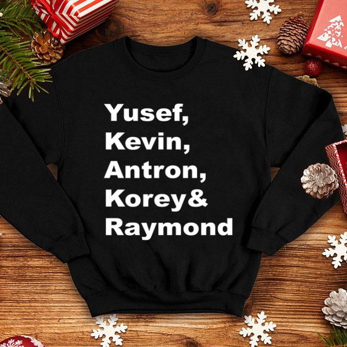 Korey Kevin Antron Yusef & Raymond shirt