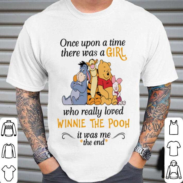 One upon a time there was a girl who really loved Winnie The Pooh shirt