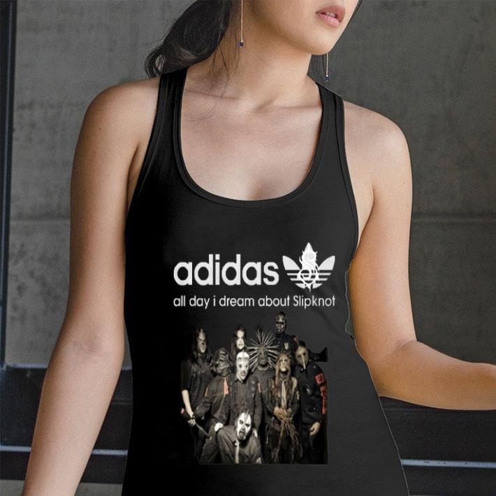 adidas all day i dream about Slipknot shirt