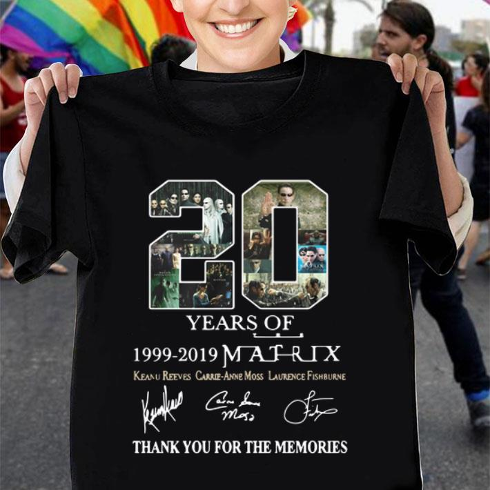20 Year Of The Matrix 1999-2019 Thank You For The Memories shirt