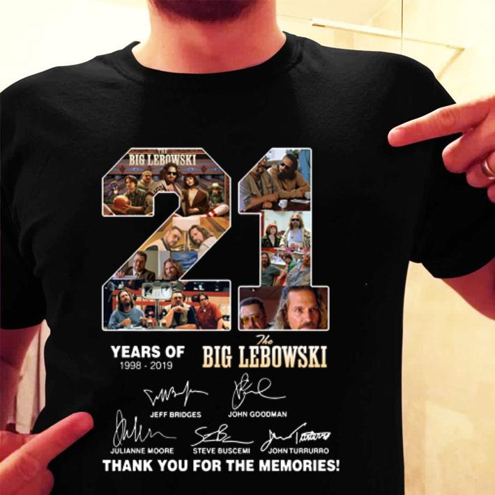 21 years of The Big Lebowski 1998-2019 thank you for the memories shirt