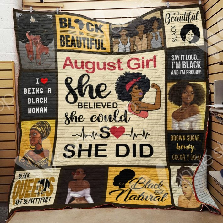 August girl she believed she could so she did quilt blanket