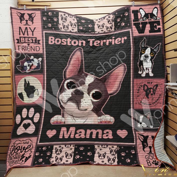 Boston Terrier Mama My best friend quilt blanket