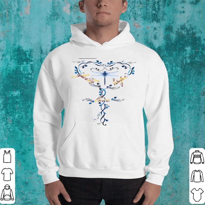 Dragonfly faith hope love shirt