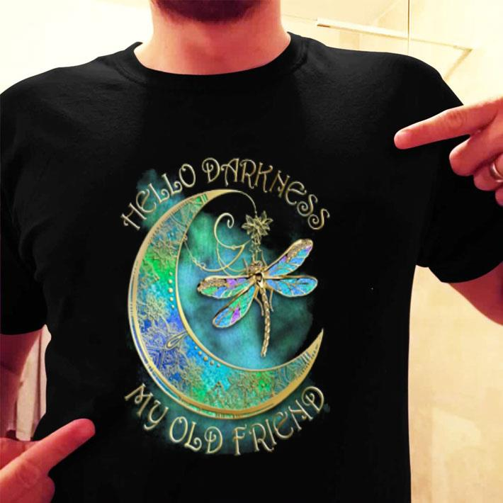 Dragonfly moon hello darkness my old friend shirt