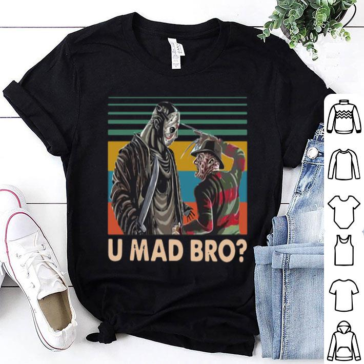 Freddy Krueger and Jason Voorhees U Mad Bro Vintage shirt