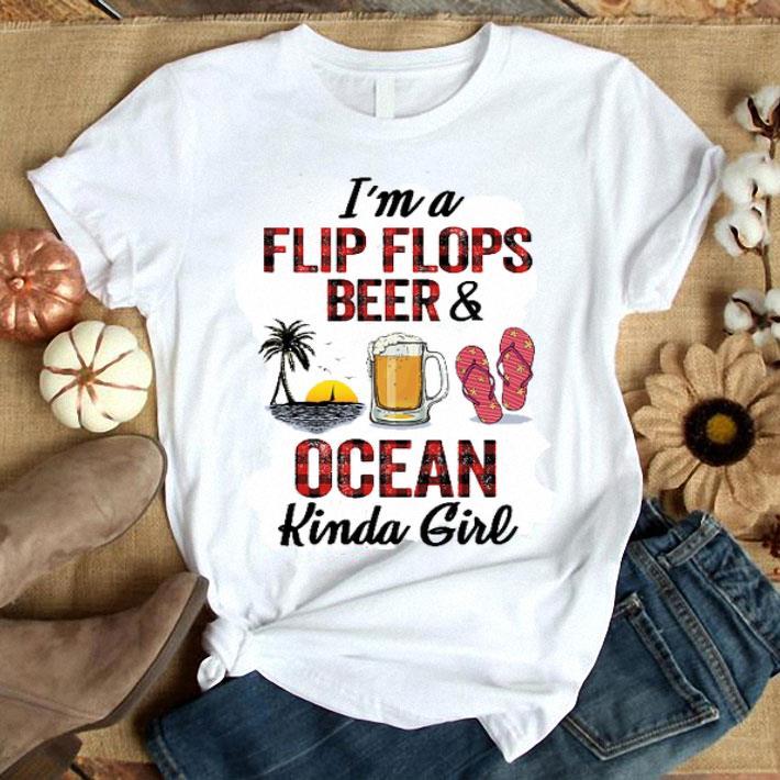 I'm a flip flops beer & ocean kinda girl shirt