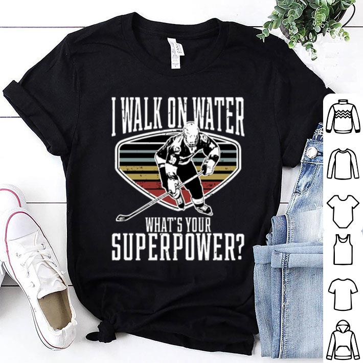 I walk on water what's your superpower shirt