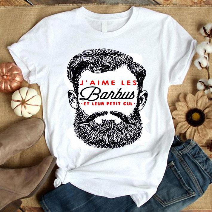 J' Aime Les Barbus Et Leur Petit Cul shirt