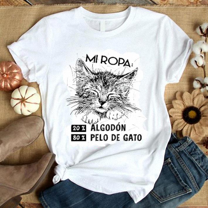 Mi Ropa 20% 80% Algodon Pelo De Gato shirt
